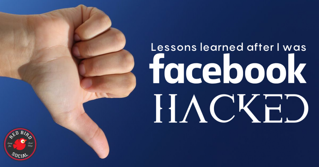Lessons Learned After I was Facebook Hacked