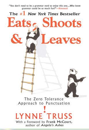 Eats, Shoots & Leaves - Lynne Truss